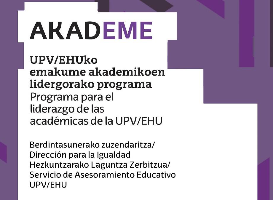 AKADEME: Programa blended Learning. Liderazgo mujeres académicas